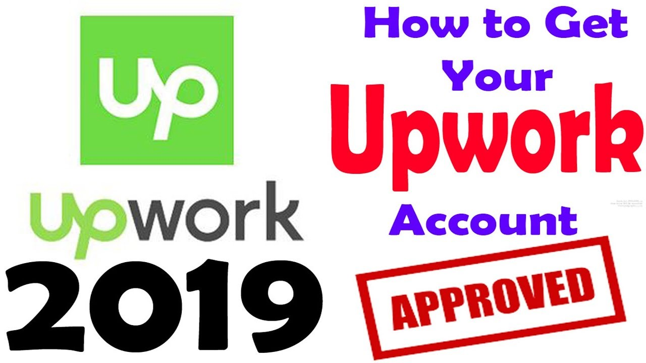 How to get approved on upwork 2019